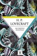 H. P. Lovecraft: Sus Mejores Monstruos