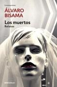 Los Muertos - Álvaro Bisama - Debolsillo
