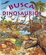 Busca los Dinosaurios - Susaeta Ediciones S A - Susaeta