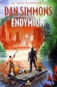 Endymion (Los Cantos de Hyperion #3) - Dan Simmons - Ediciones B