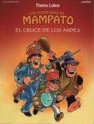 Las Aventuras de Mampato. El Cruce de los Andes (Td) - Themo Lobos - Sudamericana