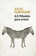 62 Modelo Para Armar - Julio Cortazar - Punto De Lectura