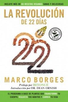 La revolucion de los 22 dias; borges, marco