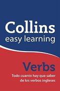 Collins (Easy Learning) - Verbs, Todo Cuanto hay que Saber de los Verbos Ingleses (Español - Inglés) - Collins - Grijalbo Editorial