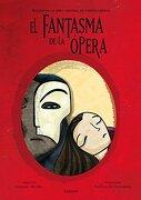 El Fantasma de la Ópera (Lumen Ilustrados) - Gaston Leroux - Lumen Editorial