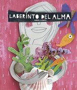 Laberinto del Alma - Anna Llenas - Destino Infantil & Juvenil
