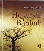 Hojas de Baobab - Rafael Cabanillas - Cuarto Centenario