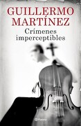 Crimenes Imperceptibles - Martinez Guillermo - Planeta