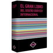 El Gran Libro del Diseño Gráfico Internacional. Precio en Dolares - Varios Autores - Ltc