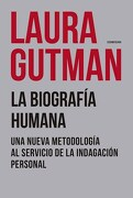 La Biografia Humana - Gutman Laura - Sudamericana