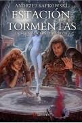 Estación de Tormentas. La saga de Geralt de Rivia. Libro 8 - Andrzej Sapkowski - Artifex