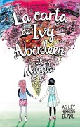 La Carta de ivy Aberdeen al Mundo - Ashley Herring Blake - Puck