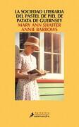 La Sociedad Literaria del Pastel de Piel de Patata de Guernsey - Mary Ann Shaffer - Salamandra
