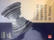Diseño en Ingenieria Mecanica de Shigley - Richard G. Budynas - Mcgraw Hill Education