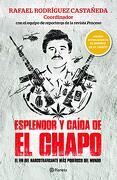 Esplendor y Caã-Da de el Chapo - Rafael Rodriguez - Planeta Publishing