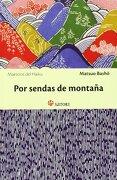 Por Sendas de Montaña - Basho Matsuo - Satori Ediciones