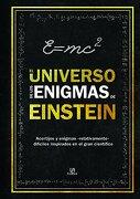 """El Universo de los Enigmas de Einstein: Acertijos y Enigmas """"Relativamente"""" Difíciles Inspirados en el Gran Científico - Tim Dedopulos - Libsa"""