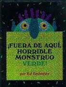 Fuera de Aqui, Horrible Monstruo Verde! - Ed Emberley - Oceano De Mexico