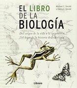 El Libro de la Biologia - Michael C. Gerald - Ilus Books
