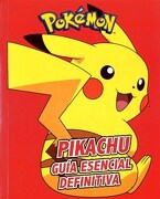 Pikachu Guia Esencial Definitiva