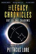 The Legacy Chronicles: Out of the Shadows (libro en Inglés)
