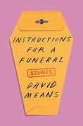 Instructions for a Funeral: Stories (libro en Inglés)