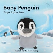 Baby Penguin. Finger Puppet Book (Little Finger Puppet Board Books) (libro en Inglés) - Yu-Hsuan Huang - Chronicle Books