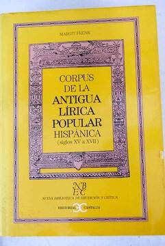 portada Corpus de la antigua lírica popular hispánica: siglos XV a XVII