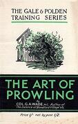 The art of Prowling (libro en Inglés) - G A Wade - Naval & Military Press