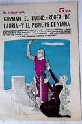 Guzmán el Bueno ; Roger de Lauria ; y El Príncipe de Viana