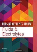 Nursing key Topics Review: Fluids & Electrolytes, 1e (libro en Inglés)