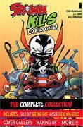 Spawn Kills Everyone: The Complete Collection Volume 1 (libro en Inglés)
