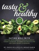 Tasty and Healthy: Eating Well With Lactose Intolerance, Coeliac Disease, Crohn's Disease, Ulcerative Colitis and Irritable Bowel Syndrome (libro en Inglés)