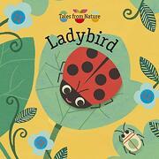 Tales From Nature: Ladybird (libro en Inglés)