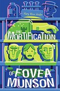 The Mortification of Fovea Munson (libro en Inglés)