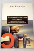 """El internacionalismo """"moderno"""": la economía internacional y las mentiras de la competitividad"""