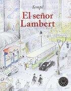 El Señor Lambert - Jean-Jacques SempÉ - Blackie Books
