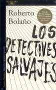 Los Detectives Salvajes - Roberto Bolaño - Alfaguara