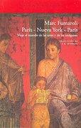 París-Nueva York-París: Viaje al Mundo de las Artes y de las Imágenes (el Acantilado) - Marc Fumaroli - Acantilado