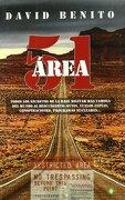 Área 51: Todos los Secretos de la Base Militar más Famosa del Mundo al Descubierto: Ovnis, Vuelos Espías, Conspiraciones, Programas Nucleares - David Benito Del Olmo - Palmyra