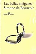 Las Bellas Imagenes - Simone De Beauvoir - Edhasa
