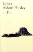 La Isla - Aldous Huxley - Edhasa