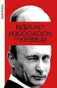 Manual de Negociación del Kremlin (Temas de Hoy) - Igor Ryzov - Planeta