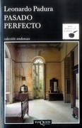 Pasado Perfecto - Leonardo Padura - Tusquets