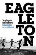 Los Extranjeros - Terry Eagleton - Paidos