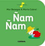 Ñam ñam (la Cereza) - Mar Benegas - Combel Editorial