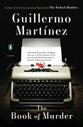 The Book of Murder (libro en Inglés) - Guillermo Martinez - Penguin Group
