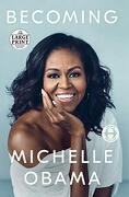 Becoming (libro en Inglés) - Michelle Obama - Random House Large Print Publishing