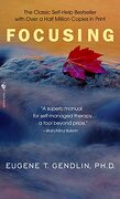 Focusing (Bantam new age Books) (libro en Inglés) - Eugene T. Gendlin - Bantam Doubleday Dell Publishing Group