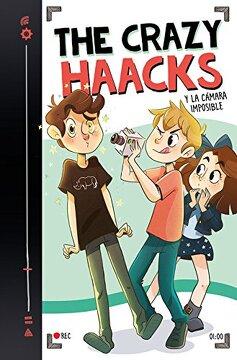 portada The Crazy Haacks y la Cámara Imposible (Serie the Crazy Haacks 1)